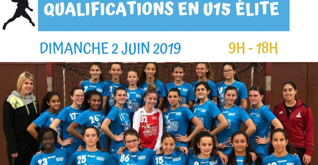 Qualifications U15 Elite Féminin !
