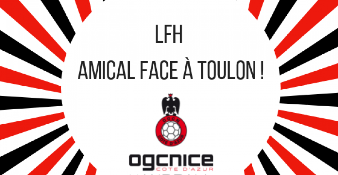Amical : OGC Nice – Toulon !